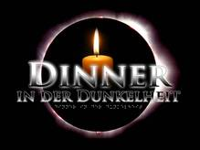 Dinner in der Dunkelheit - 09.11.2016