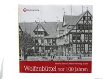 Sandra Donner / Hans-Henning Grote: Wolfenbüttel vor 100 Jahren