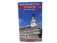 Wolfenbüttel an einem Tag. Ein Stadtrundgang
