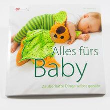 Alles fürs Baby : zauberhafte Ding selbst genäht