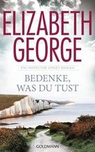 Elizabeth George: Bedenke, was du tust