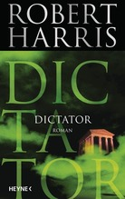 Robert Harris: Dictator