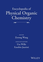 Encyclopedia of Physical Organic Chemistry, 6 Volume Set, 6 Teile