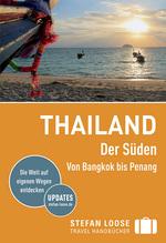 Stefan Loose Travel Handbücher Reiseführer Thailand Der Süden, Von Bangkok nach Penang