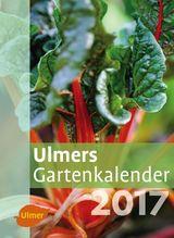 Ulmers Gartenkalender 2017