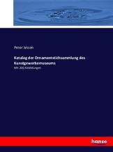 Katalog der Ornamentstichsammlung des Kunstgewerbemuseums