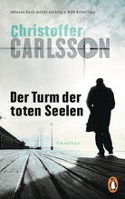 Christoffer Carlsson: Der Turm der toten Seelen