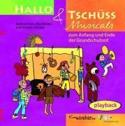 Hallo & Tschüss Musicals. Playback-CD | Mölders, Rita; Schröder, Dorothe