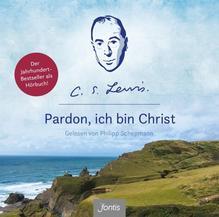 Pardon, ich bin Christ | Lewis, C. S.