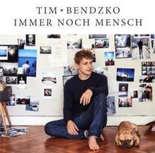 Immer noch Mensch | Bendzko, Tim
