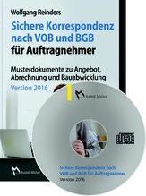 Sichere Korrespondenz nach VOB und BGB für Auftragnehmer Version 2016 | Reinders, Wolfgang