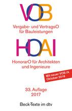 VOB, Vergabe- und VertragsO für Bauleistungen, HOAI HonorarO für Architekten und Ingenieure