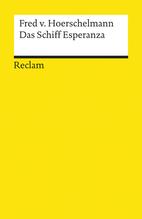 Das Schiff Esperanza | Hoerschelmann, Fred von