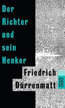 Der Richter und sein Henker | Dürrenmatt, Friedrich