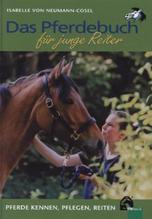 Das Pferdebuch für junge Reiter | Neumann-Cosel, Isabelle