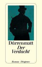 Der Verdacht | Dürrenmatt, Friedrich