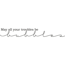 Stempel May all your troubles..., 2x10cm