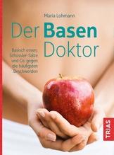 Der Basen-Doktor   Lohmann-Dahlem, Maria