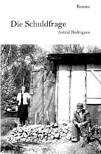Die Schuldfrage | Rodrigues, Astrid