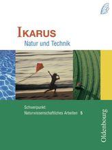 Schwerpunkt: Naturwissenschaftliches Arbeiten, 5. Jahrgangsstufe