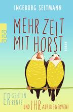 Mehr Zeit mit Horst | Seltmann, Ingeborg