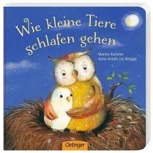 Wie kleine Tiere schlafen gehen | Rachner, Marina; Zur Brügge, Anne-Kristin