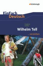 Friedrich Schiller: Wilhelm Tell | Schiller, Friedrich von