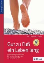 Gut zu Fuß ein Leben lang | Larsen, Christian