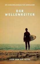 Der Wellenreiter | Heyde, Sven von der