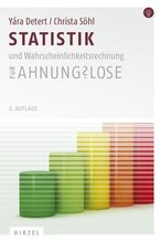 Statistik und Wahrscheinlichkeitsrechnung für Ahnungslose | Detert, Yára; Söhl, Christa