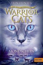 Warrior Cats - Die neue Prophezeiung. Mondschein