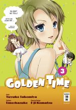 Golden Time. Bd.3