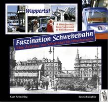 Wuppertal - Faszination Schwebebahn